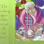 The Breaking Open of the Bread of our Lives